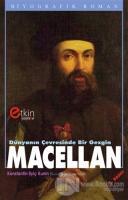 Dünyanın Çevresinde Bir Gezgin - Macellan