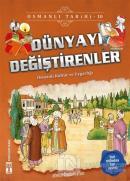 Dünyayı Değiştirenler - Osmanlı Tarihi 10