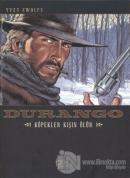 Durango 1: Köpekler Kışın Ölür