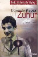 Düzenden Kaosa Zuhur