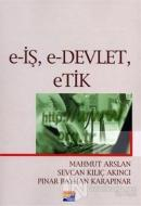 E-İş, E-Devlet, Etik