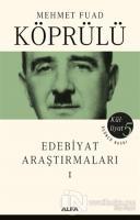 Edebiyat Araştırmaları 1 - Mehmet Fuad Köprülü Külliyatı 5