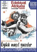 Edebiyat Atölyesi Dergisi Sayı: 3 Mart-Nisan-Mayıs 2021