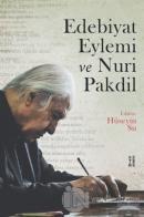 Edebiyat Eylemi ve Nuri Pakdil