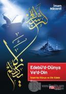 Edebü'd-Dünya Ve'd-Din (Ciltli)