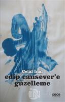 Edip Cansever'e Güzelleme