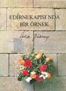 Edirnekapısı'nda Bir Örnek