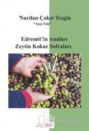 Edremit'in Anaları Zeytin Kokar Sofraları