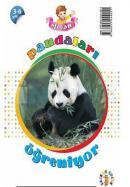 Efecan Pandaları Öğreniyor