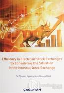 Efficiency in Electronic Stock Exchanges by Considering the Situation in the Istanbul Stock Exchange