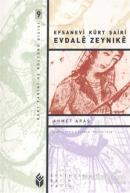Efsanevi Kürt Şairi Evdale Zeynıke