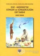 Ege - Akdeniz'de Sünger ve Süngerciliğin Dip Tarihi