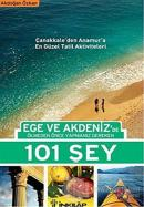 Ege ve Akdeniz'de Ölmeden Önce Yapmanız Gereken 101 Şey