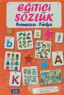 Eğitici Sözlük Fransızca - Türkçe