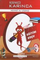 Eğitim Koçu - Kırmızı Karınca 1