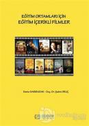 Eğitim Ortamları İçin Eğitim İçerikli Filmler