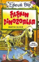 Eğlenceli Bilgi (Bilim) - Şaşkın Dinozorlar