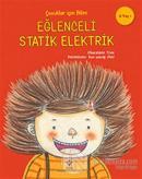 Eğlenceli Statik Elektrik - Çocuklar İçin Bilim