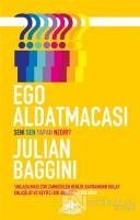 Ego Aldatmacası