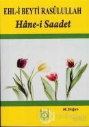 Ehl-i Beyti Rasulullah - Hane-i Saadet