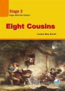 Eight Cousins Stage 3 (CD'siz )