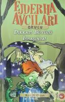 Ejderha Avcıları Okulu 11 Dikkat! Büyücü İş Başında
