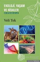 Ekoloji, Yaşam ve Riskler