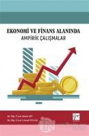 Ekonomi ve Finans Alanında Ampirik Çalışmalar