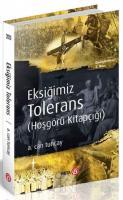 Eksiğimiz Tolerans (Hoşgörü Kitapçığı)