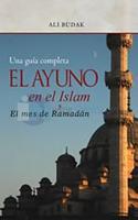 El Ayuno en el Islam y el Mes de Ramadan