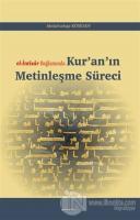 El-İntisar Bağlamında Kur'an'ın Metinleşme Süreci