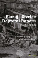 Elazığ - Sivrice Depremi Raporu (24.01.2020)