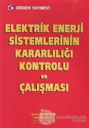 Elektrik Enerji Sistemlerinin Kararlılığı Kontrolü ve Çalışması
