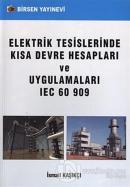 Elektrik Tesislerinde Kısa Devre Hesapları ve Uygulamaları