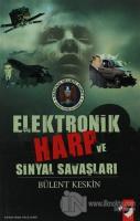 Elektronik Harp Ve Sinyal Savaşları
