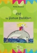 Elif ve Yunus Balıkları