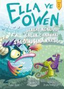Berbat Kokulu Balık Canavarı Saldırısına Karşı! - Ella ve Owen 2 (Ciltli)