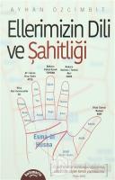 Ellerimizin Dili Ve Şahitliği