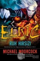 Elric : Ruh Hırsızı