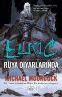 Elric - Rüya Diyarlarında (Cilt 5)