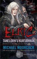 Elric - Tanelorn'u Kurtarmak