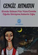 Elveda Gülsarı / Yüz Yüze / Cemile Oğulla Görüşme / Askerin Oğlu