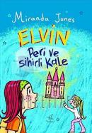 Elvin 4 (Ciltli) Peri ve Sihirli Kale
