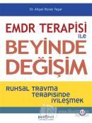 EMDR Terapisi ile Beyinde Değişim