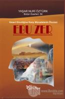 Emevi Dinciliğine Karşı Mücadelenin Öncüsü: Ebuzer