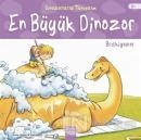 En Büyük Dinozor: Brakiyozor - Dinozorlarla Tanışalım