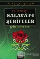 En Faziletli Salavat-ı Şerifeler