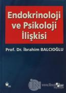 Endokrinoloji ve Psikoloji İlişkisi