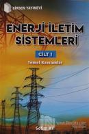 Enerji İletim Sistemleri Cilt 1