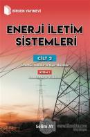 Enerji İletim Sistemleri Cilt 2 Kısım 1